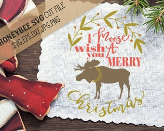 I Moose Wish You A Merry Christmas svg Christmas svg Holiday svg Moose svg Holiday decor svg Hipster Christmas svg Silhouette svg Cricut svg