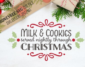 Milk and Cookies Christmas svg Christmas svg Traditions svg Holiday svg Milk and Cookies svg SVG files Silhouette files Cricut files svg