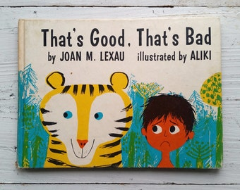That's Good, That's Bad Book . 1963 . Aliki . Joan Lexau . Weekly Reader . Hardcover . 1960's Vintage Children's Book . 60's Tropical Jungle