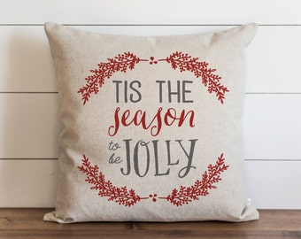 Tis The Seaon To Be Jolly 20 x 20 Pillow Cover // Christmas // Holiday // Throw Pillow // Gift  // Accent Pillow