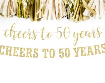 Cheers to 50 Years Banner, 50th Birthday Party, 50th Anniversary, 50th Birthday Sign, 50th Birthday Decor, Glitter Banner, 50th Party Banner