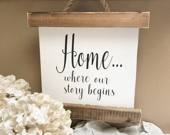 Home where our story begins sign, wood sign, scroll sign, farmhouse, gift