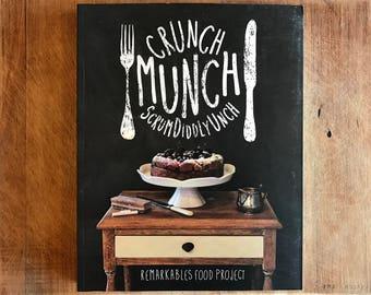 Crunch Munch Scrumdiddlyunch Cookbook
