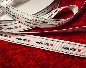 "Ribbon ""made with love""  Grosgrain Ribbon, by the yard, Sewing Label -Tags"