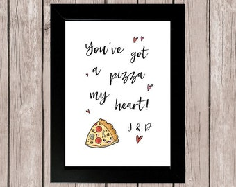 You've Got a Pizza My Heart Personalised Framed Gift