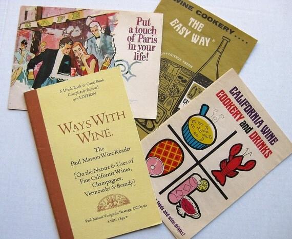 Four vintage wine publications. California wines. Dubonnet. Paul Masson. Wine cookery. 1960s-70s