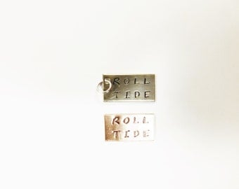 Roll tide Stamped tag copper nickel