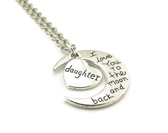 I Love You to the Moon and Back Daughter Necklace, Moon Necklace, Daughter Necklace