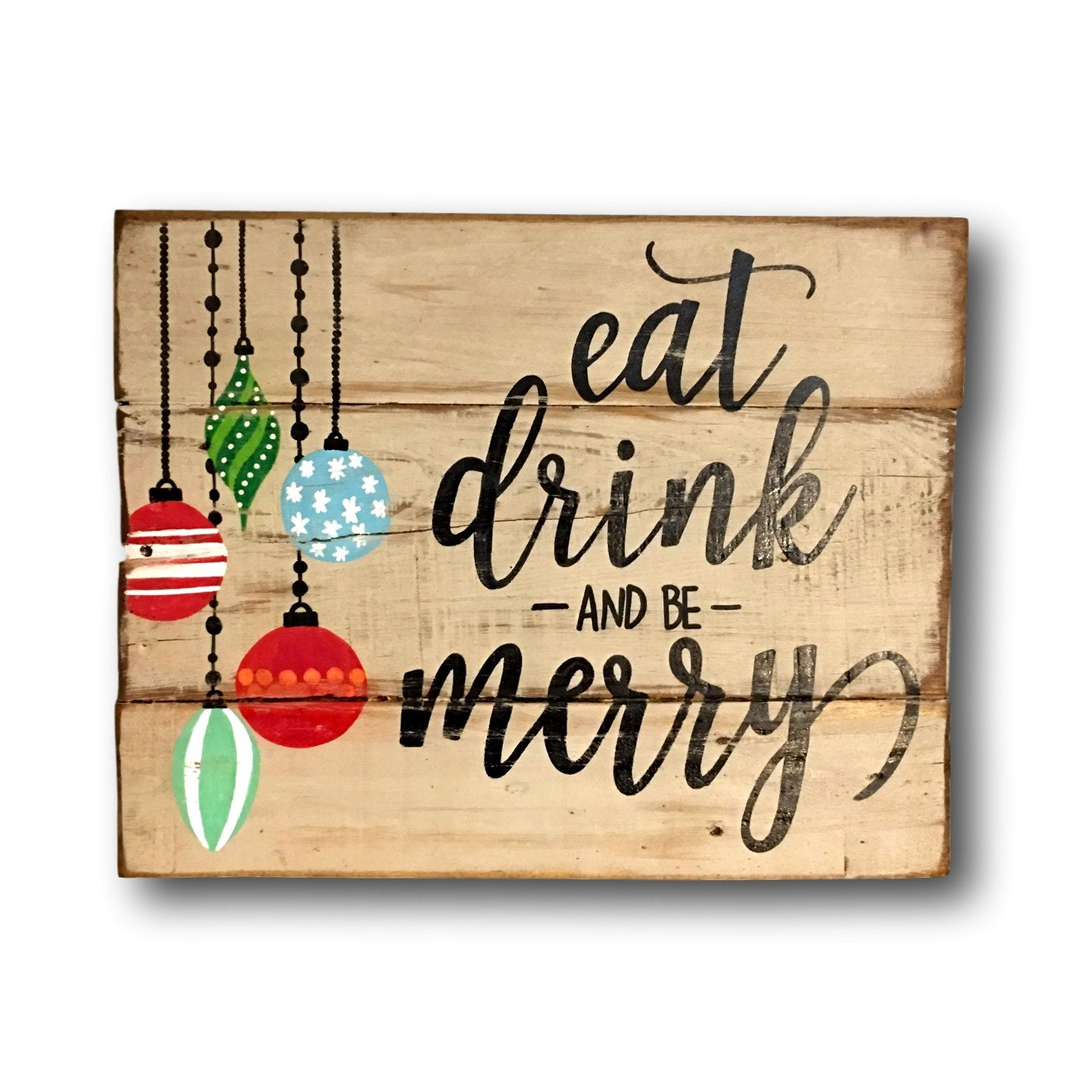 Eat drink and be merry sign christmas decoration rustic