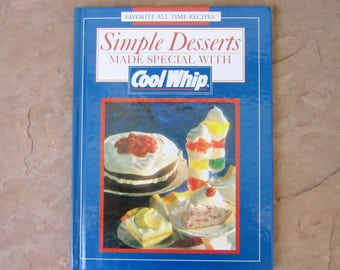 Dessert Cookbook, Simple Desserts Made Special with Cool Whip Cookbook, 1994 Cool Whip Vintage Cook Book