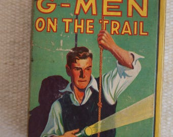 Vintage 1938 Saalfield Publishing G-MEN on the Trail by James McNeal Illustrated by J. R. White in Big Little Book collectible size