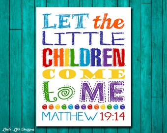 Let the little children come to me. Matthew 19:14 Childrens Church Decor. Christian Decor. Christian Wall Art. Sunday School Wall Art.