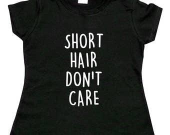 Girls 'Short Hair Don't Care' T-Shirt - Black or White - Brand New