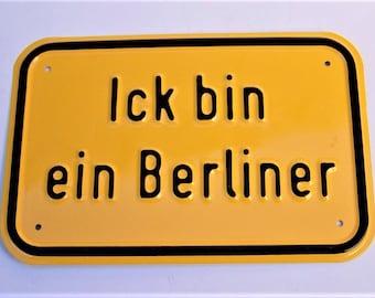 "Vintage Tin Sign "" Ick bin ein Berliner""  I am Berlin Metal Plaque/Sign"