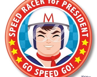 "Speed Racer for President, 2.25"" inch Button, Pin, Pinback, Badge"