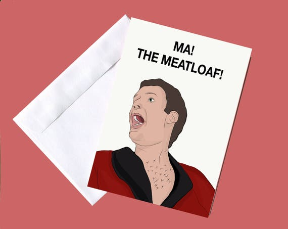 "Will Ferrell ""Ma! The Meatloaf"" Funny Mothers Day Card- (Mother's Day Card, Funny Cards for Mom, Pop Culture Cards, Greeting Cards)"