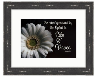 Life & Peace  - Bible Verse Art - Romans 8:6