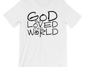 Christian T Shirts God So Loved The World '16 - Christian Clothing - Jesus Shirt - Christian Apparel - Christian Gifts - Gift for Men