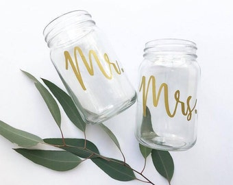 Mr. & Mrs. Mason Jars