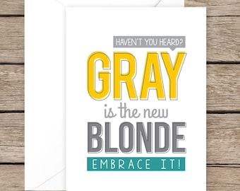 Funny Birthday Card, Gray Hair Card, Over the Hill card