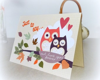 Just to say Owl Love you forever Romantic owls Anniversary Engagement Wedding Autumn leaves Fall owl card Handmade Funny owl card mcrtycards