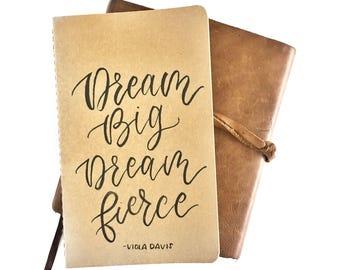 Dream Big, Dream Fierce Journal