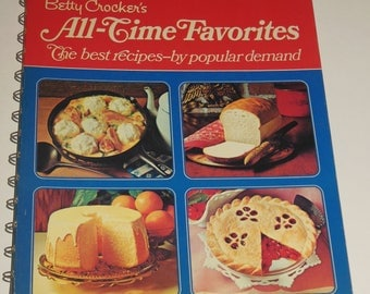 Betty Crocker's All Time Favorites The Best Recipes by Popular Demand 1971 Cookbook Spiral Hardcover 160 Glossy Pages Color Photos