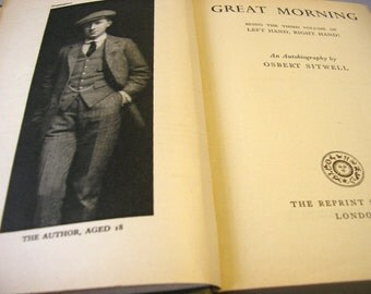Vintage book Great Morning Osbert Sitwell The Reprint Society 1940s biography memoires black & white photos