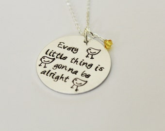 Every Little Thing Is Gonna Be Alright Necklace, Hand-Stamped Jewelry, Aluminum Stamped Disc, Swarovski Crystal