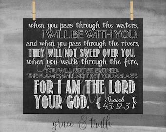 Chalkboard Bible Verse Print || Isaiah 43:2-3 || Encouragement || Home Decor