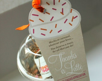 Thanks a Latte - teacher gift, gift card tags, thank you tags, teacher appreciation, end of the school year gift, teacher thank you