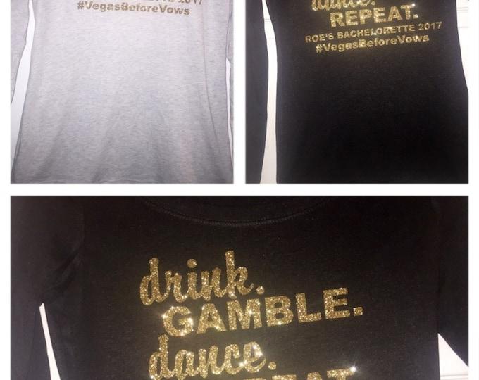 7 Bachelorette shirts - Las Vegas bachelorette t-shirt - gambling custom bachelorette t-shirts - Las Vegas gold glitter shirts - bridesmaid