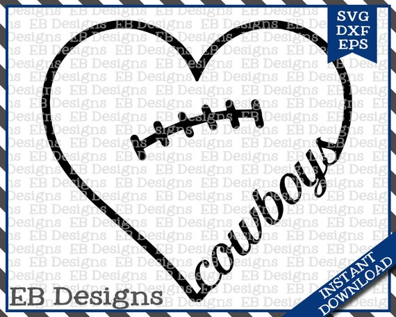 Download Cowboys Football Love SVG DXF EPS Cutting Machine Files ...
