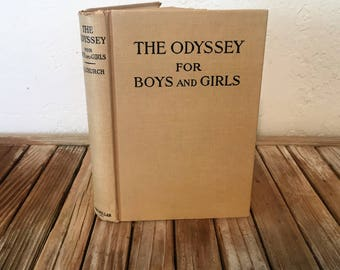 Vintage Book Titled The Odyssey For Boys and Girls