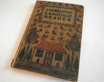 VERY RARE Antique The Barnard Language Reader - Marion D. Paine - 1913, hardcover - gorgeous illustrations, New York, American Book Company