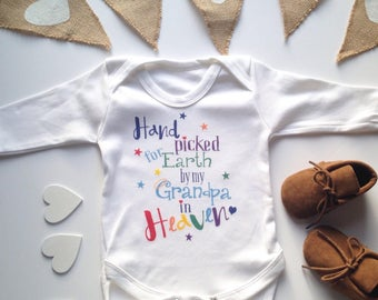Hand Picked for Earth  by my Grandpa in Heaven -Rainbow baby Snap suit