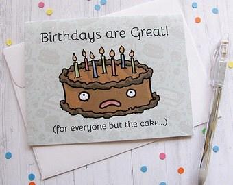 Funny Birthday Card Birthday Cake Card Cute Greeting Card Sad Cake Card Chocolate Cake Candles Happy Birthday Kid Birthday Child