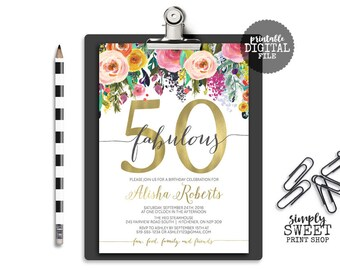 50 & Fabulous Flower Adult Birthday Party Invitation Invite Gold Foil Coral Pink Purple Blue Peach Floral Thirty Forty Fifty Sixty 30 40 60