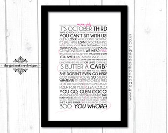 Mean Girls - Movie - Typography - Quotes & Words - PRINT