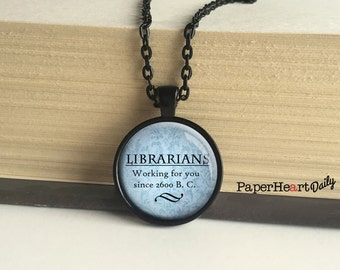 Librarian Necklace - Librarian Gift - Library - Quote - Charm - Library Gift - Library Theme - Jewelry - Gift - Library Quote -  (B0985)