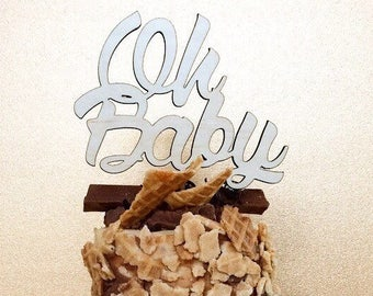 Baby Shower cake topper. Oh Baby.