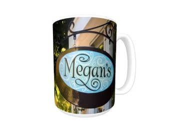 Personalized Coffee Mug featuring the name MEGAN in photos of two signs; Ceramic mug; Unique gift; Coffee cup; Birthday gift; Coffee lovers