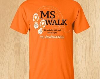 """Multiple Sclerosis """"Walk by Faith"""" T-shirt"""