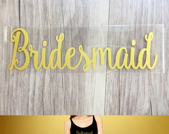 Bridesmaid iron on , DIY  Bachelorette party iron on transfers for T shirt, Tank top