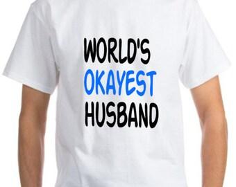 World's okayest husband print mens white t-shirt valentine's day funny joke