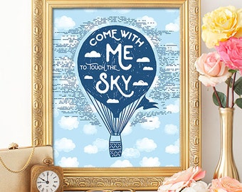 75% OFF SALE - Come With Me To Touch The Sky- 8x10 Nursery Decor, Nursery Art, Hot Air Balloon Print, Kids Room Decor, Hot Air Balloon Decor
