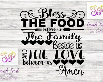 Bless The Food Before Us and the love between us Prayer Amen Thankful Thanksgiving SVG PNG DXF Eps Studio Silhouette