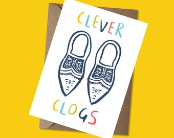 Clever Clogs Greeting Card - Exams - Well Done - Graduation