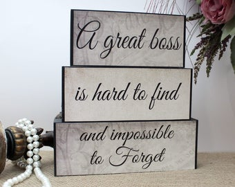 Gift for Boss, Boss Leaving Gift, A Great Boss is Hard to Find And Impossible To Forget, Boss Day Gift, Boss Quote, Office Desk Decor