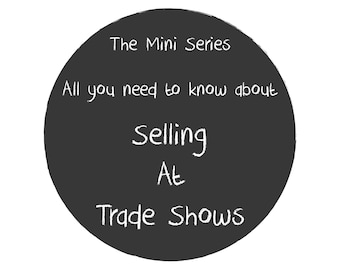 E Book How to Sell at Trade Shows,  Help for New Etsy Businesses, Inspiring Book, How to Sell at First Trade Shows, Wholesaling to Shops